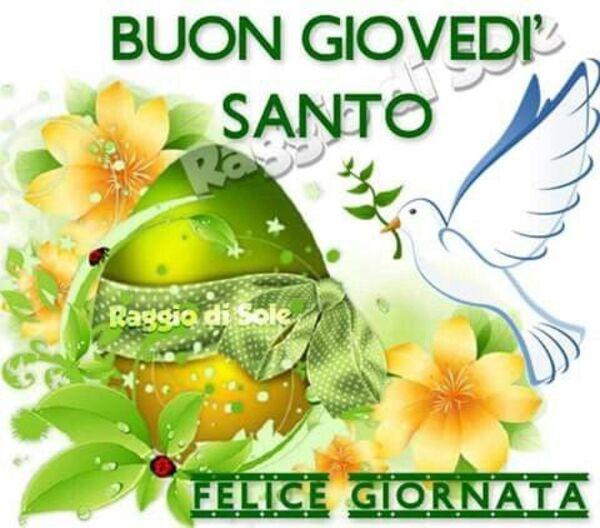 """Buon Giovedì Santo, Felice Giornata"""