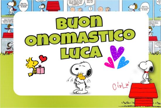 """""""Buon Onomastico Luca"""" - Buon Onomastico coi nomi maschili"""