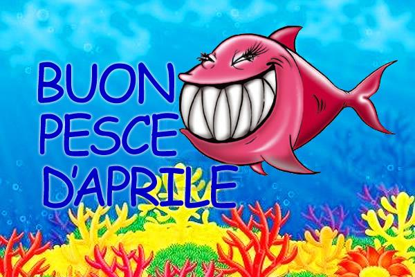"""""""BUON PESCE D'APRILE"""""""