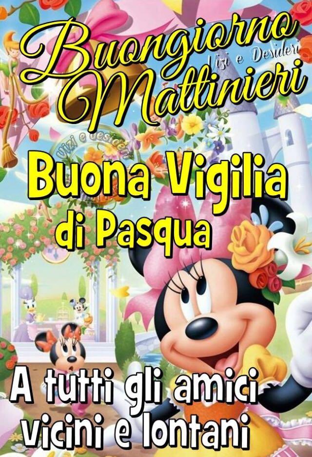 """""""Buongiorno Mattinieri. Buona Vigilia di Pasqua a tutti gli amici vicini e lontani"""""""