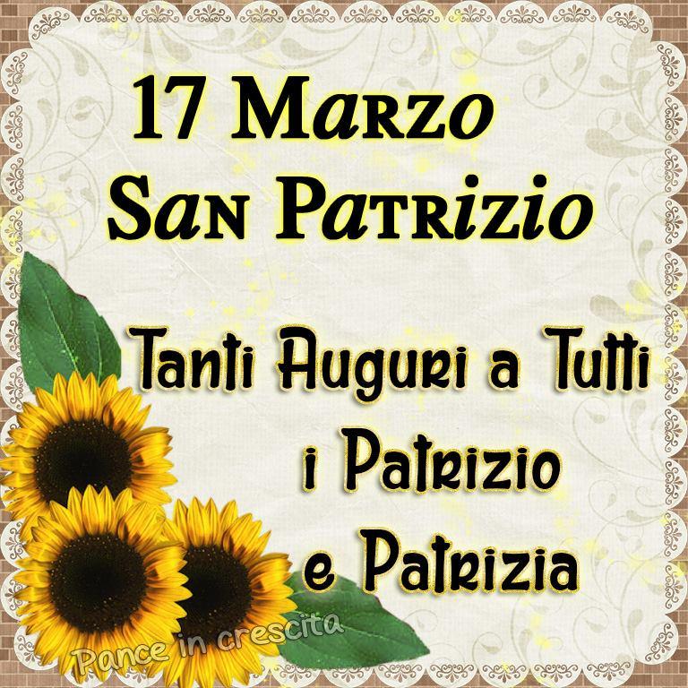 """""""Tanti auguri a tutti i Patrizio e i Patrizia. 17 Marzo San Patrizio"""""""