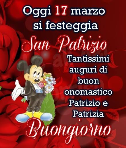 """""""Buongiorno San Patrizio 17 Marzo. Tantissimi auguri di Buon Onomastico Patrizio e Patrizia"""""""
