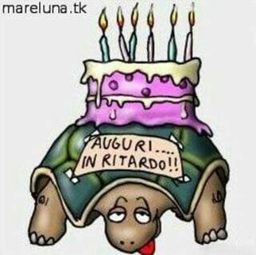 """AUGURI... IN RITARDO !!!"""