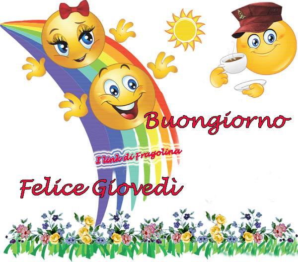 """""""Buongiorno Felice Giovedì"""""""