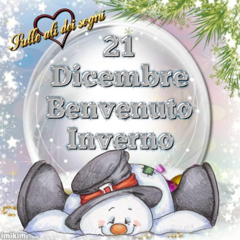 """""""21 Dicembre, Buongiorno e benvenuto Inverno!"""""""