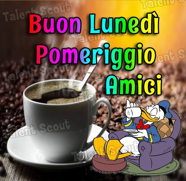 """Talent Scout - """"Buon Lunedì Pomeriggio Amici"""""""
