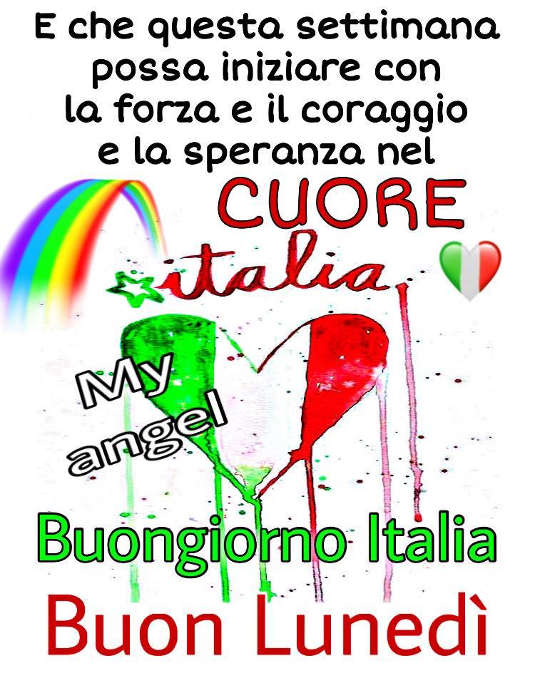 """""""Che questa settimana possa iniziare con la forza, il coraggio e la speranza nel Cuore. Buongiorno Italia Buon Lunedì"""""""