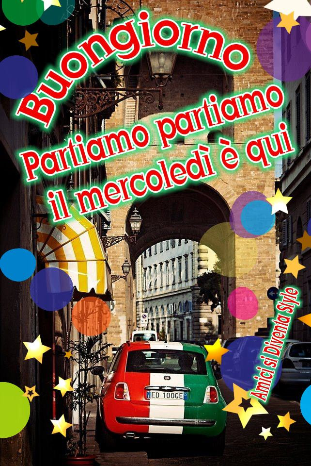 """Buon Mercoledì Italia"""