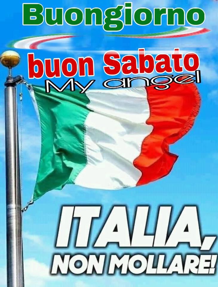 Buon Sabato Italia, non mollare