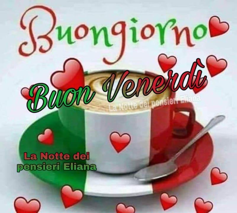 Buongiorno e Buon Venerdì Italia