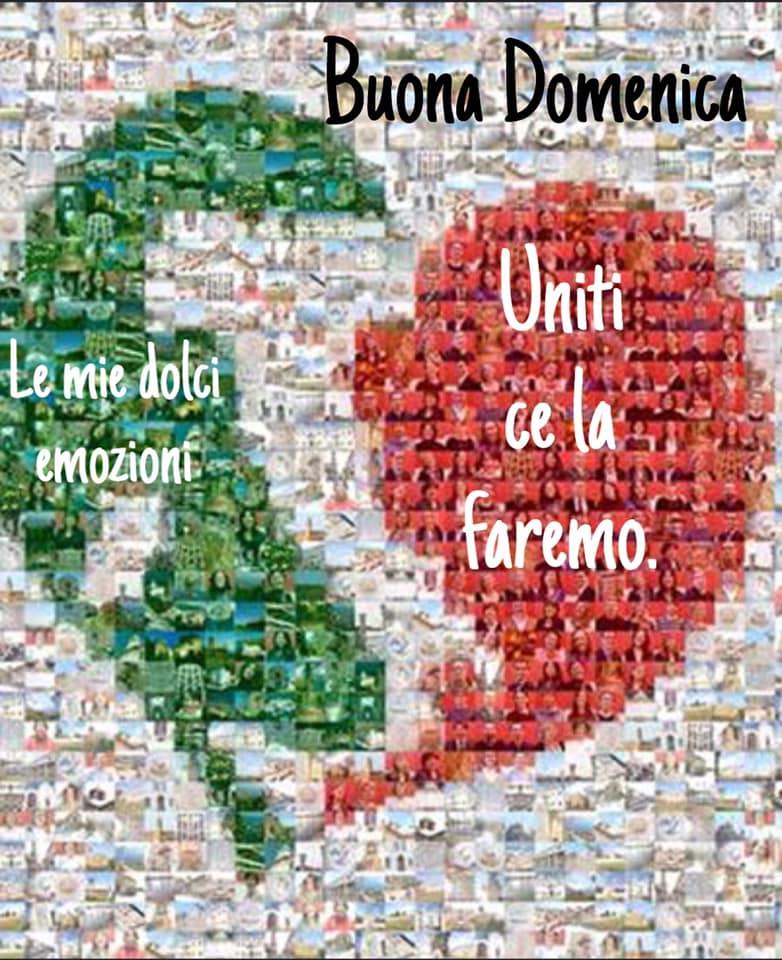 """""""Uniti ce la faremo..."""" - Buona Domenica Italia"""