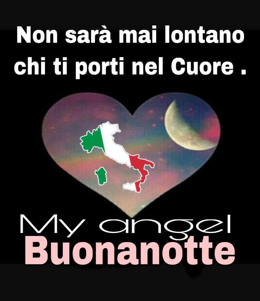 """""""Non sarà mai lontano chi ti porti nel Cuore. Buonanotte Italia"""""""