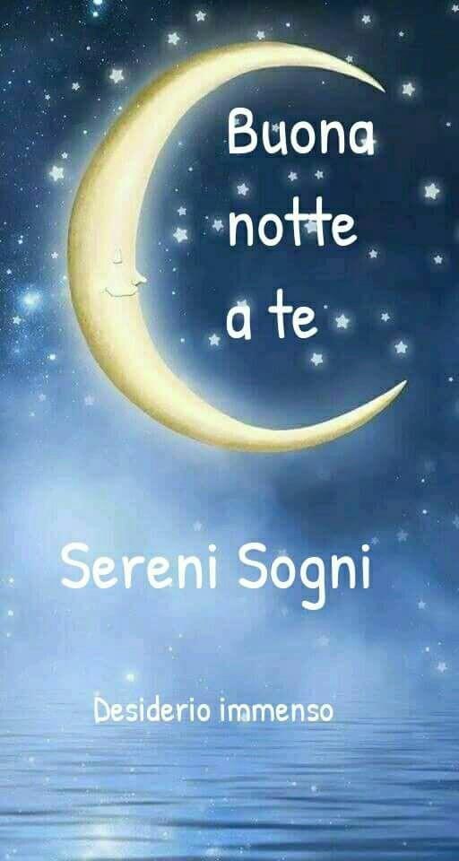 """""""Buona Notte a Te. Sereni Sogni"""""""