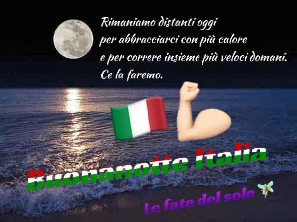 """""""Rimaniamo distanti oggi per abbracciarci con più calore e per correre insieme più veloci domani. Ce la faremo. Buonanotte Italia"""""""
