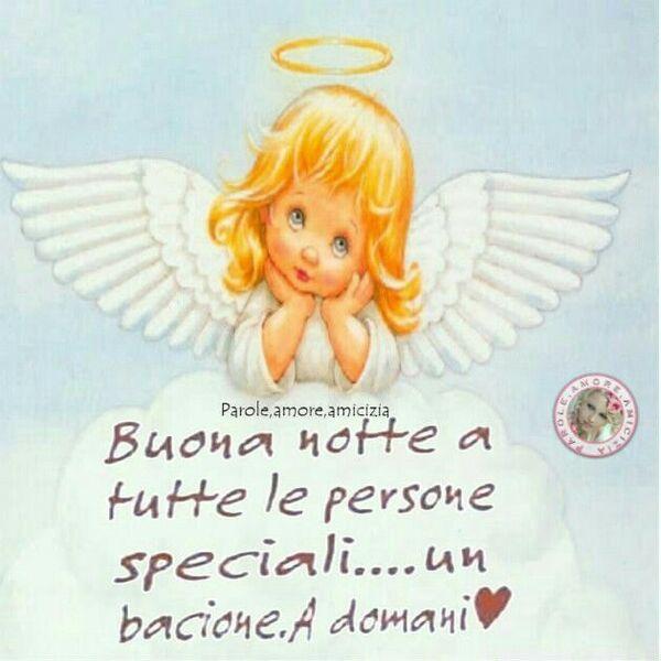 """Buonanotte con gli Angeli - """"Buona Notte a tutte le Persone Speciali... un bacione. A Domani"""""""