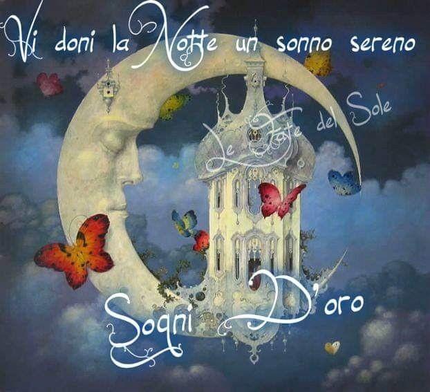"""""""Vi doni la notte un sonno sereno... Sogni d'Oro"""" - Le Fate del Sole"""
