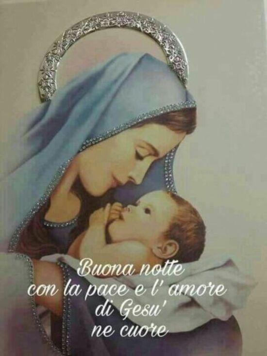 """Buonanotte con la Madonna - """"Buona Notte con la pace e l'amore di Gesù nel Cuore."""""""