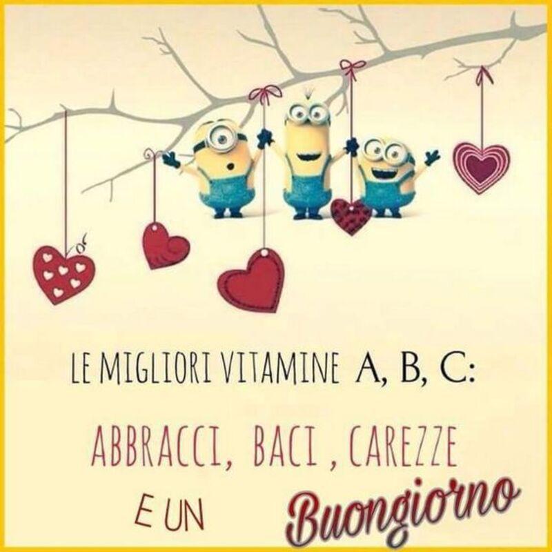 """""""Le migliori vitamine A, B, C: Abbracci, Baci, Carezze e un Buongiorno"""" - immagini con i Minions"""