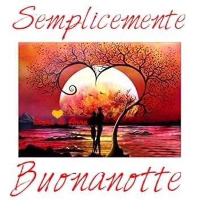 """""""Semplicemente Buonanotte Amore Mio"""" - immagini romantiche"""