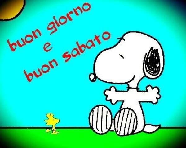 """""""Buon Giorno e Buon Sabato"""" - da Snoopy e Woodstock"""