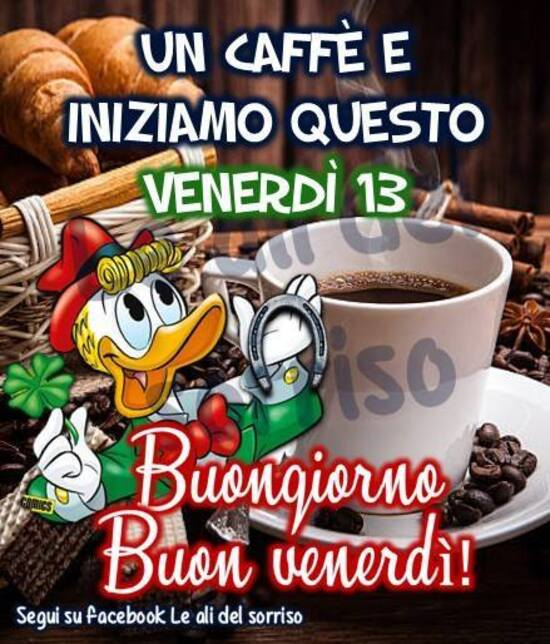 """""""Un caffè e iniziamo questo Venerdì 13. Buona Giornata a tutti!"""""""