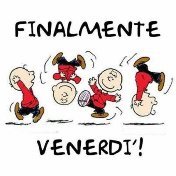 """FINALMENTE E' VENERDI' !"" - Charlie Brown (Peanuts)"