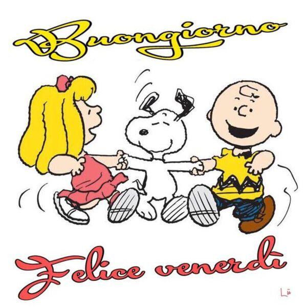 """""""Buongiorno e Felice Venerdì"""" - Snoopy"""