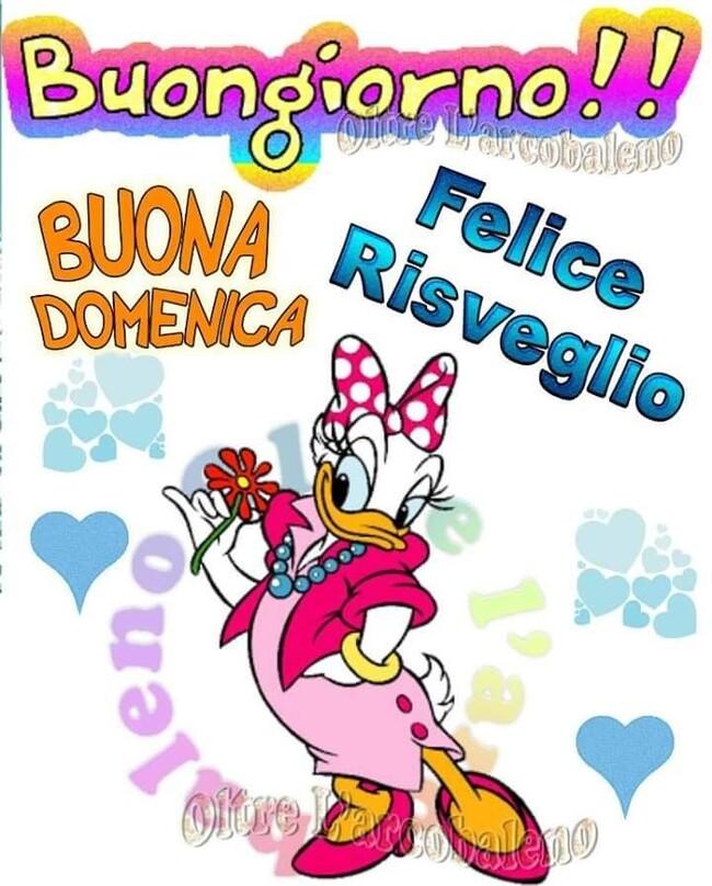 """""""Felice Risveglio! Buongiorno e Buona Domenica"""" - Disney"""