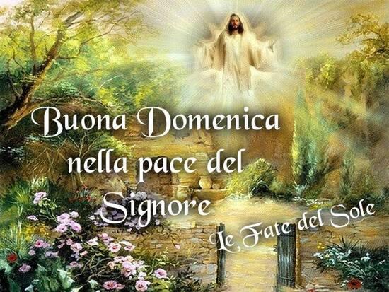 """""""Buona Domenica nella Pace del Signore"""""""