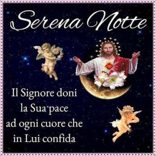 """""""Serena Notte. Il Signore doni la Sua pace in ogni cuore che in Lui confida."""""""