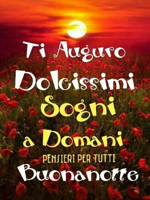 """""""Ti auguro Dolcissimi Sogni, a Domani Buonanotte"""""""