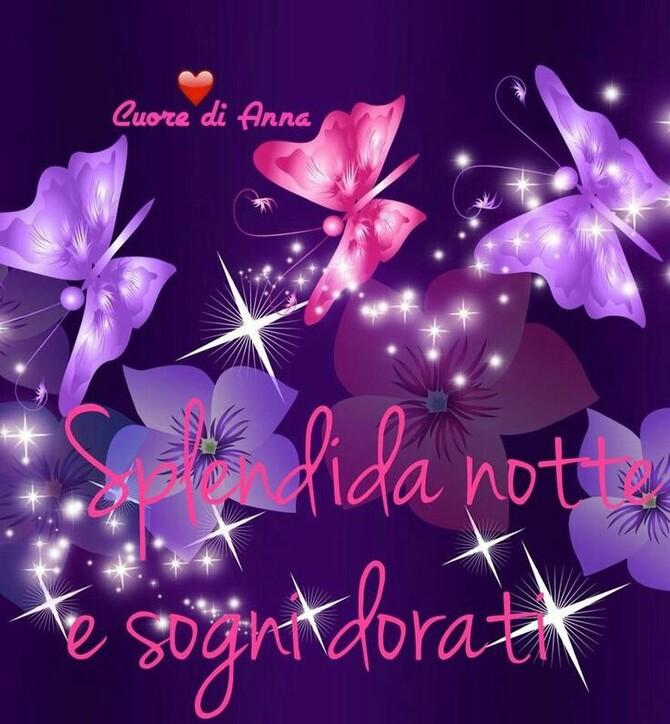 """Buonanotte con le farfalle - """"Splendida Notte e Sogni Dorati"""""""