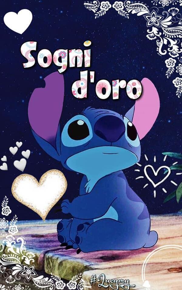 """""""Sogni d'Oro Buonanotte a Domani"""" - Lilo & Stitch"""