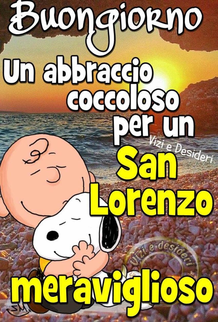 """""""Buongiorno, un abbraccio coccoloso per un San Lorenzo meraviglioso"""""""
