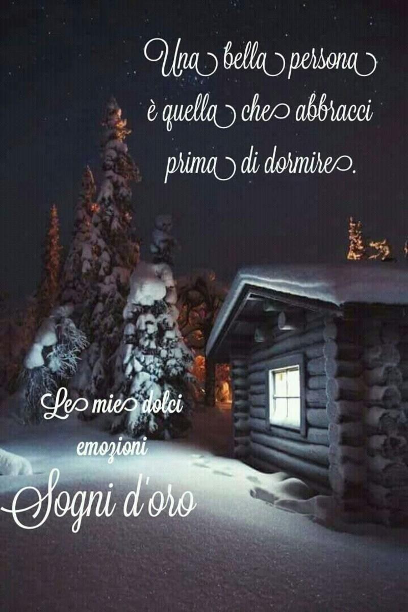 """""""Una bella persona è quella che abbracci prima di dormire. Sogni d'Oro"""""""