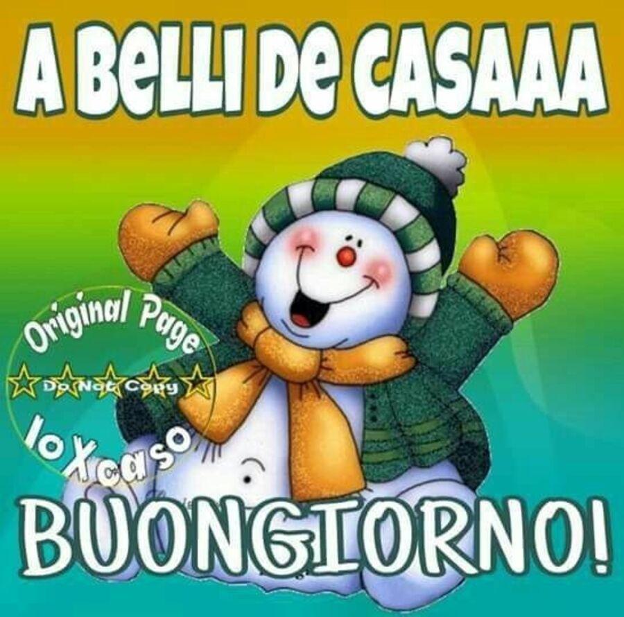 """""""A BELLI DE CASAAA BUONGIORNO!"""" - immagini di Buongiorno invernale"""