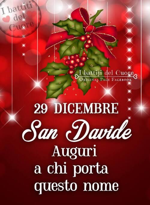 """Buongiorno San Davide - """"29 Dicembre, Auguri a chi porta questo nome....."""""""