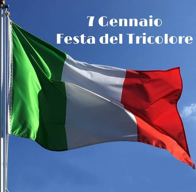 """""""7 Gennaio, Festa del Tricolore"""""""