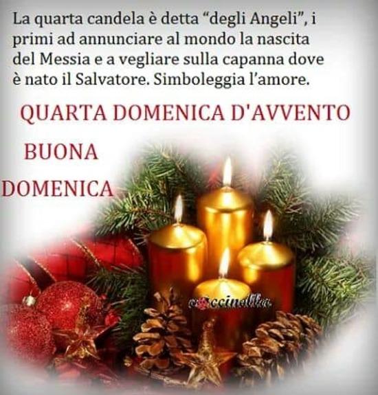 """""""La quarta candela è detta degli Angeli, i primi ad annunciare al mondo la nascita del Messia e a vegliare sulle capanne dove è nato il salvatore. Simboleggia l'Amore. Quarta Domenica d'Avvento, Buona Domenica"""""""
