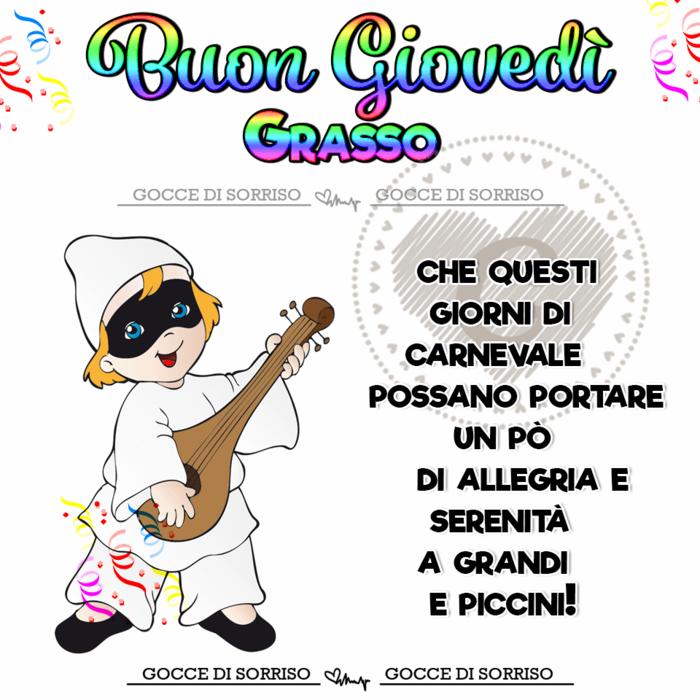 """""""Che questi giorni di Carnevale possano portare un pò di allegria a grandi e piccini... Buon Giovedì Grasso"""""""