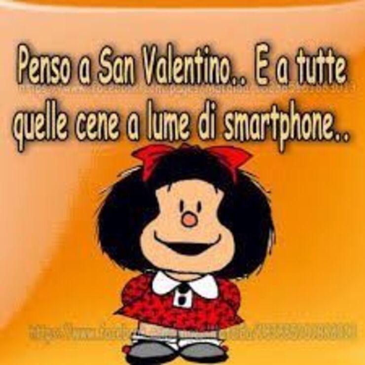 """Mafalda - """"Penso a San Valentino e a tutte quelle cene a lume di smartphone..."""""""