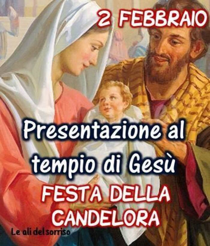 """""""Festa della Candelora, 2 Febbraio, Presentazione al Tempio di Gesù"""""""